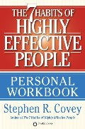 7 Habits of Highly Effective People Personal Workbook, The