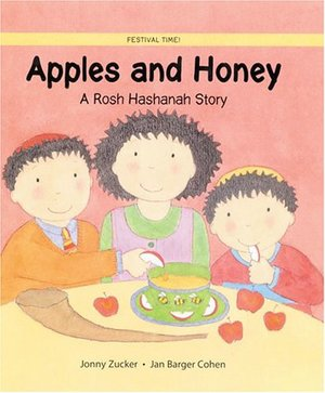 Apples and Honey: A Rosh Hashanah Story (Festival Time!)