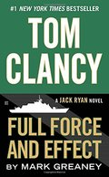 Full Force and Effect (A Jack Ryan Novel)