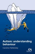 Autism: Understanding Behaviour