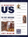 A_History of US: The First Americans: Prehistory-1600, Book One