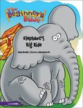 Beginner's Bible - Elephant's Big Ride (and Noah's Stormy Adventure) (Beginner's Bible, The), The