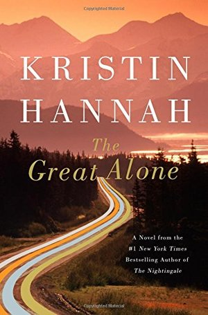 Great Alone: A Novel, The