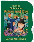 Adam And Eve (Famous Bible-Stories (Christian Focus))