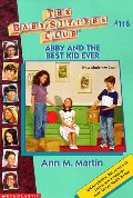 Abby and the Best Kid Ever (Baby-Sitters Club (Quality))