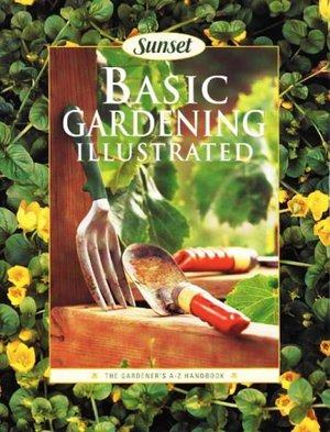 Basic Gardening Illustrated