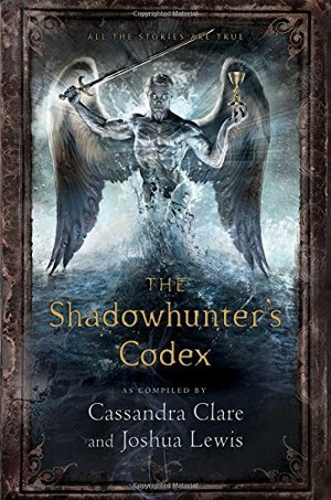Shadowhunter's Codex (The Mortal Instruments), The