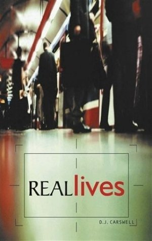 Real Lives