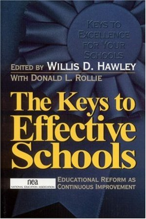 Keys to Effective Schools: Educational Reform as Continuous Improvement:, The