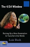 4/14 Window: Raising Up a New Generation to Transform the World, The