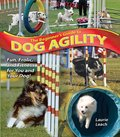 Beginner's Guide to Dog Agility, The