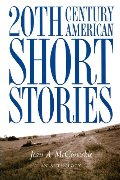 20th Century American Short Stories: An Anthology