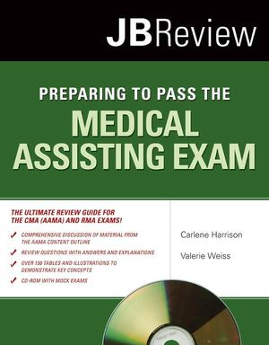 Preparing to Pass the Medical Assisting Exam