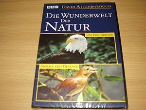 David Attenborough DIE WUNDERWELT DER NATUR