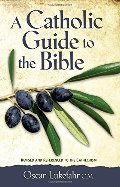 Catholic Guide to the Bible, Revised, A