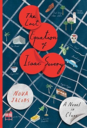 Last Equation of Isaac Severy: A Novel in Clues, The