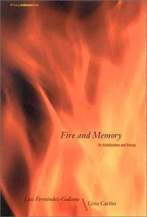 Fire and Memory