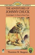 Adventures of Johnny Chuck, The
