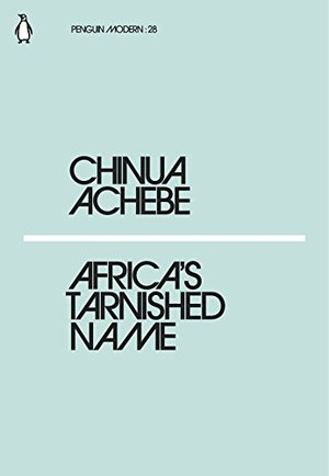 Africa's Tarnished Name (Penguin Modern)