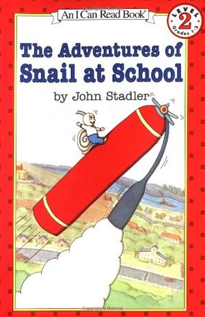 Adventures of Snail at School (I Can Read Book 2), The