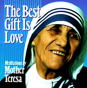 Best Gift is Love: Meditations
