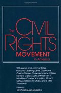 Civil Rights Movement in America (Chancellor's Symposium Series), The