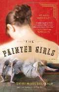 Painted Girls: A Novel, The