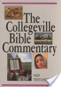 Collegeville Bible Commentary Based on the New American Bible, The