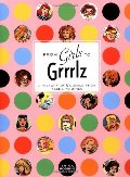 From Girls to Grrlz : A History of Women's Comics from Teens to Zines