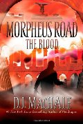 Blood (Morpheus Road), The