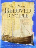Beloved Disciple: The Life & Ministry of John (Leader Guide)