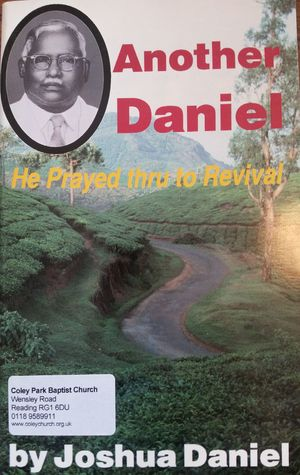 Another Daniel: he prayed thru to revival