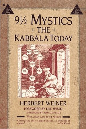 9 1/2 Mystics: The Kabbala Today
