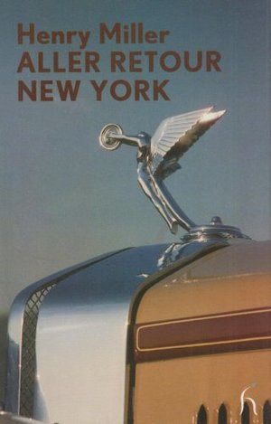 Aller Retour New York (Hesperus Modern Voices)