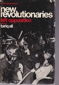 New Revolutionaries: Left Opposition (Contemporary issues series, 1)