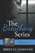 Breathing Series [Books 1 & 2], The