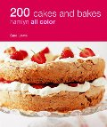 200 Cakes and Bakes: Hamlyn All Color