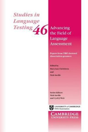 Advancing the field of language assessment: papers from TIRF doctoral dissertation grantees