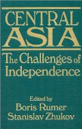 Central Asia: The Challenges of Independence