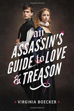 Assassin's Guide to Love and Treason, An