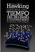 Historia del tiempo / A Brief History of Time: Del big bang a los agujeros negros / From the Big Bang to Black Holes (Spanish Edition)