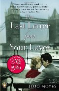 Last Letter from Your Lover: A Novel, The