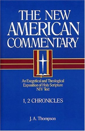 1, 2 Chronicles (New American Commentary, 9)