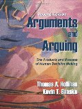 Arguments and Arguing: The Products and Process of Human Decision Making, Second Edition