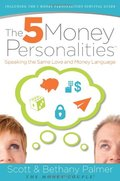 5 Money Personalities, The