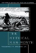Mythical Man-month: Essays on Software Engineering, The