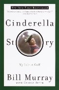 Cinderella Story: My Life in Golf