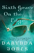 Sixth Grave on the Edge (Charley Davidson, Book 6)