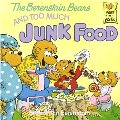 Berenstain Bears and Too Much Junk Food, The