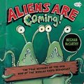 Aliens are Coming! (Dragonfly Books)
